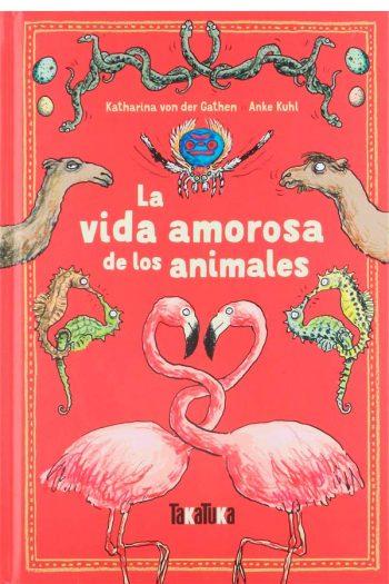 La vida amorosa de los animales