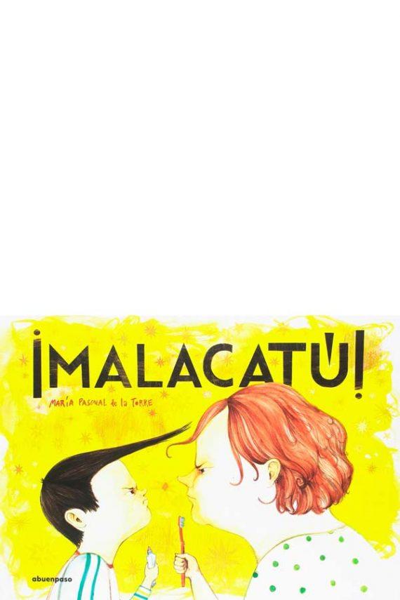 ¡Malacatú!