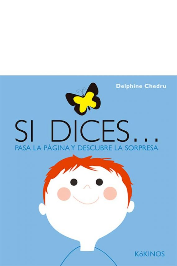 Si dices...