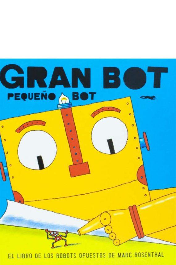 Gran Bot, Pequeño Bot