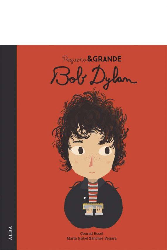 Pequeño & Grande: Bob Dylan