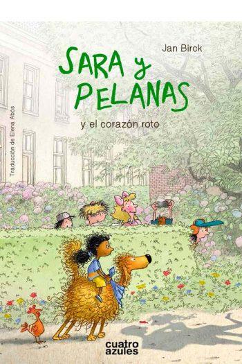 Sara y Pelanas y el corazón roto