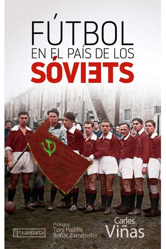 Fútbol en el país de los sóviets