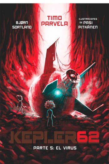Kepler62. Parte 5: El virus