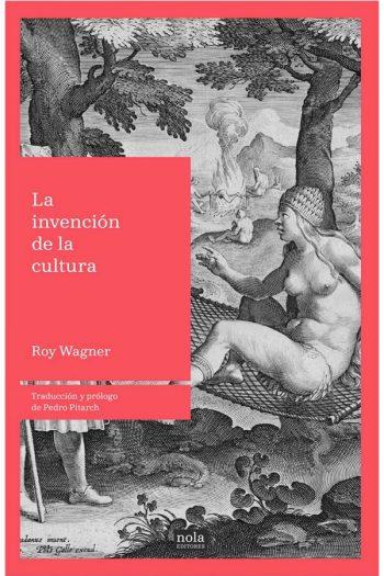 La invención de la cultura