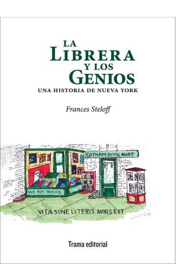 La liberia y los genios. Una historia de Nueva York