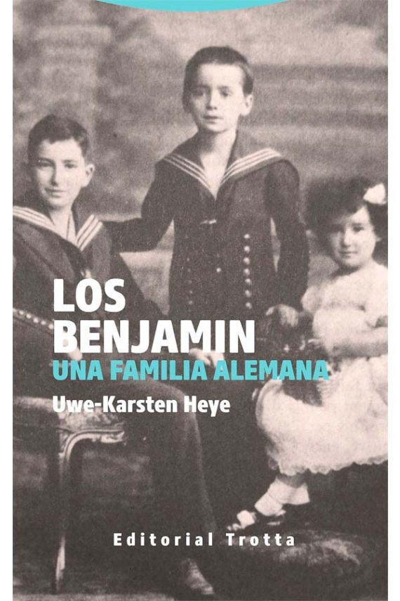 Los Benjamin. Una familia alemana