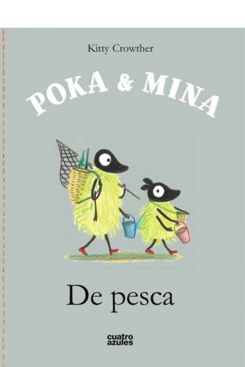 Poka & Mina. De pesca