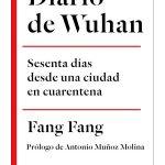 Diario de Wuhan. Sesenta dúas desde una ciudad en cuarentena