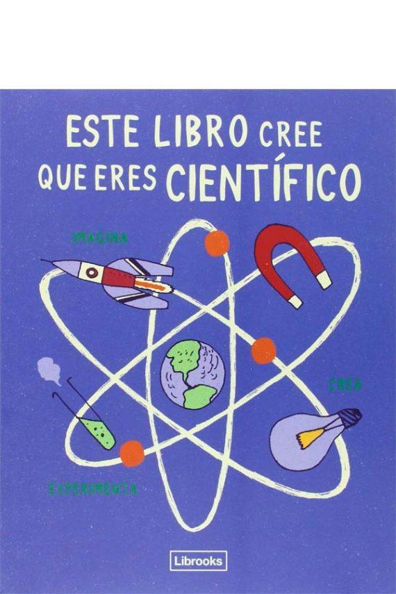Este libro cree que eres científico