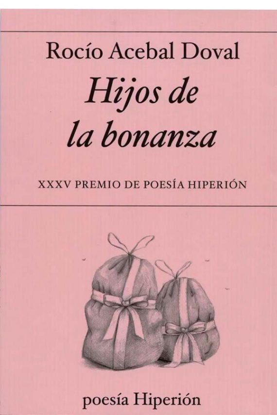 Hijos de la bonanza (XXXV Premio de Poesía Hiperión)
