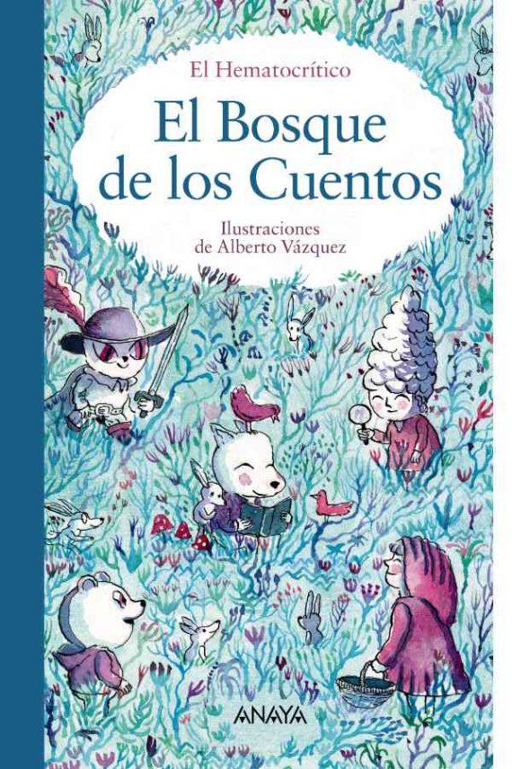 El bosque de los cuentos