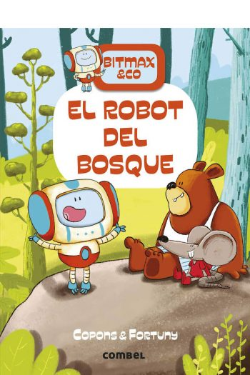 Bitmax & Co 1. El robot del bosque