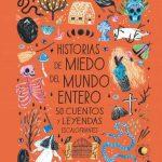 Historias de miedo del mundo entero. 50 cuentos y leyendas escalofriantes