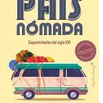 País nómada. Supervivientes del siglo XXI