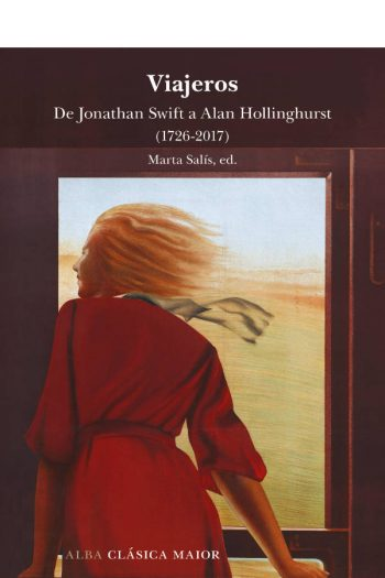 Viajeros. De Jonathan Swift a Alan Hollinghurst (1726-2017)