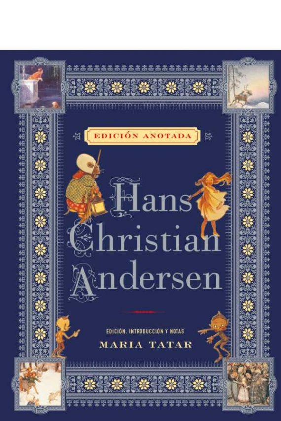 Hans Christian Andersen. Edición anotada