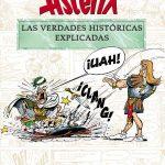 Astérix. Las verdades históricas explicadas
