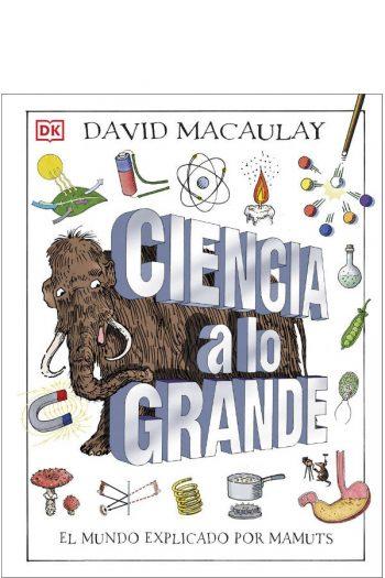 Ciencia a lo grande. El mundo explicado por mamuts