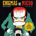 Enigmas de miedo. 10 relatos con enigma inspirados en personajes clásicos de miedo