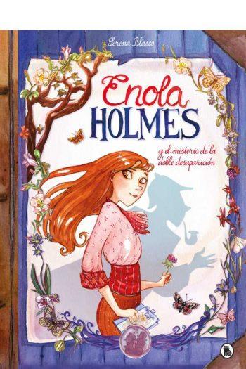 Enola Holmes y el misterio de la doble desaparición (Enola Holmes 1)