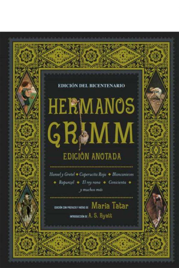 Hermanos Grimm (edición anotada)