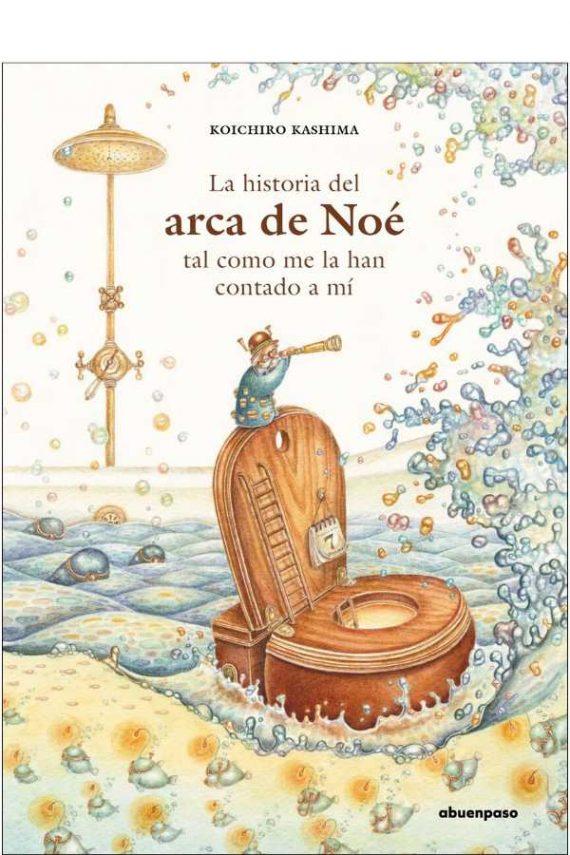 La historia del Arca de Noé tal como me la han contado a mí