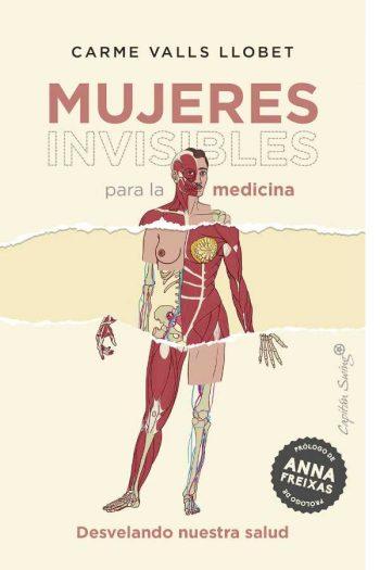 Mujeres invisibles para la medicina. Desvelando nuestra salud