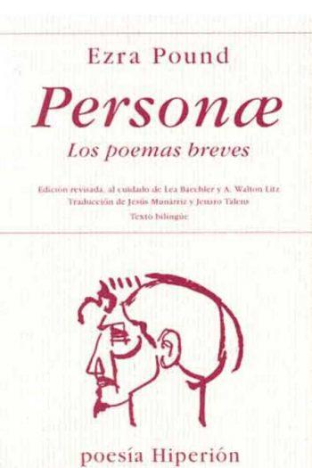 Personae: los poemas breves