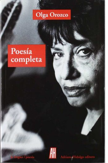 Olga Orozco Poesía completa