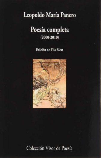 Poesía completa (2000-2010). Leopoldo María Panero