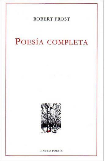 Poesía completa. Robert Frost