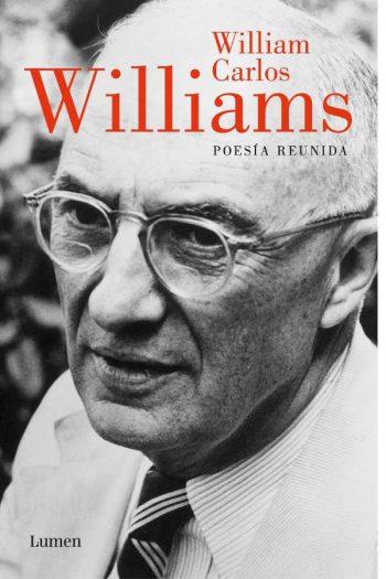 Poesía reunida. Williams Carlos Williams