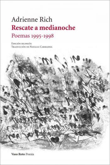 Rescate a medianoche. Poemas 1995-1998