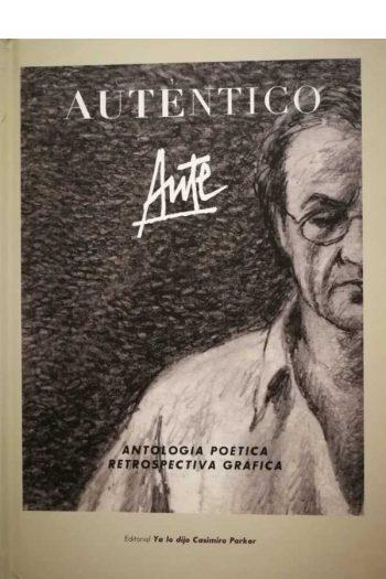 Auténtico. Antología poética
