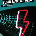 David Bowie, posthumanismo sónico