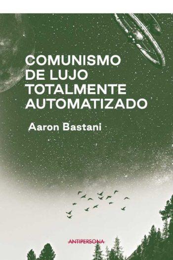 Comunismo de lujo totalmente automatizado