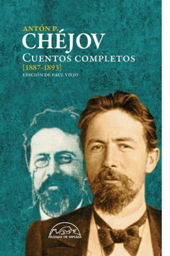 Cuentos completos (1887-1893). Antón P. Chéjov