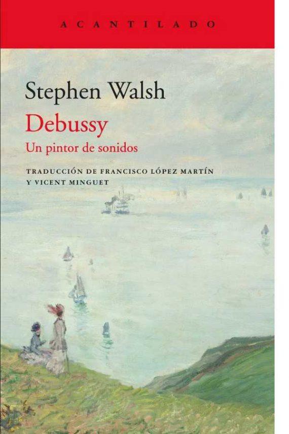 Debussy. Un pintor de sonidos