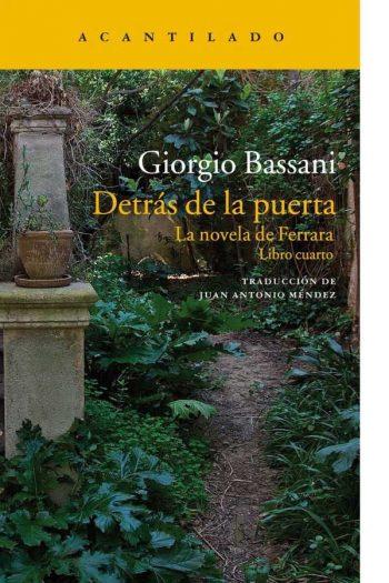 Detrás de la puerta. La novela de Ferrara. Libro cuarto