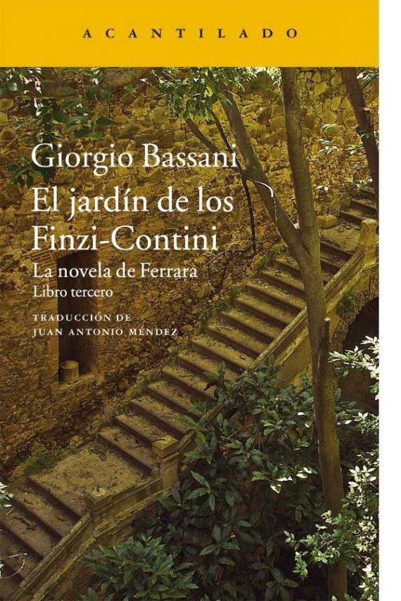 El jardín de los Finzi-Contini. La novela de Ferrara. Libro tercero