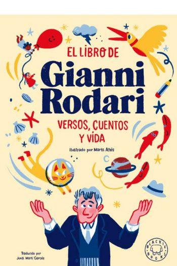 El libro de Gianni Rodari. Versos, cuentos y vida