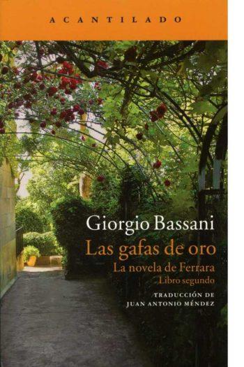 Las gafas de oro. La novela de Ferrara. Libro segundo