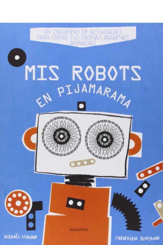 Mis robots en Pijamarama