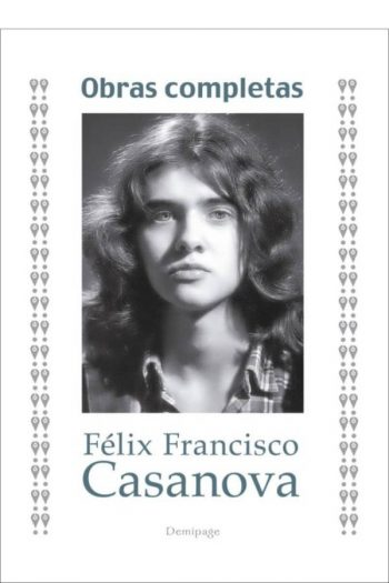 Obras completas. Félix Francisco Casanova