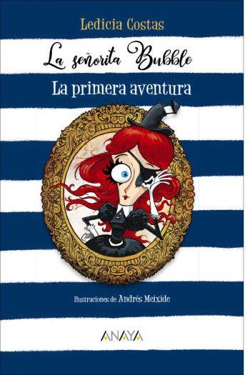 La señorita Bubble: La primera aventura