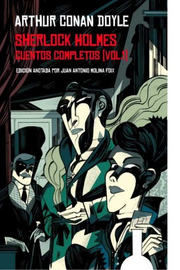 Sherlock Holmes. Cuentos completos (vol. 1)