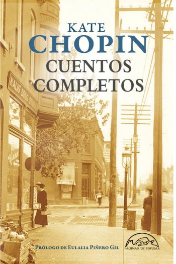Cuentos completos. Kate Chopin