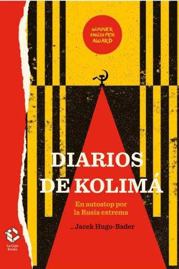 Diarios de Kolimá. En autostop por la Rusia extrema