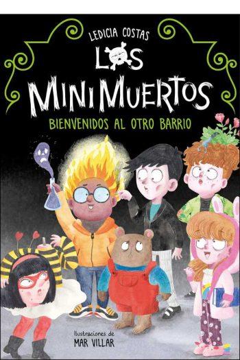 Bienvenidos al Otro Barrio (Los Minimuertos 1)